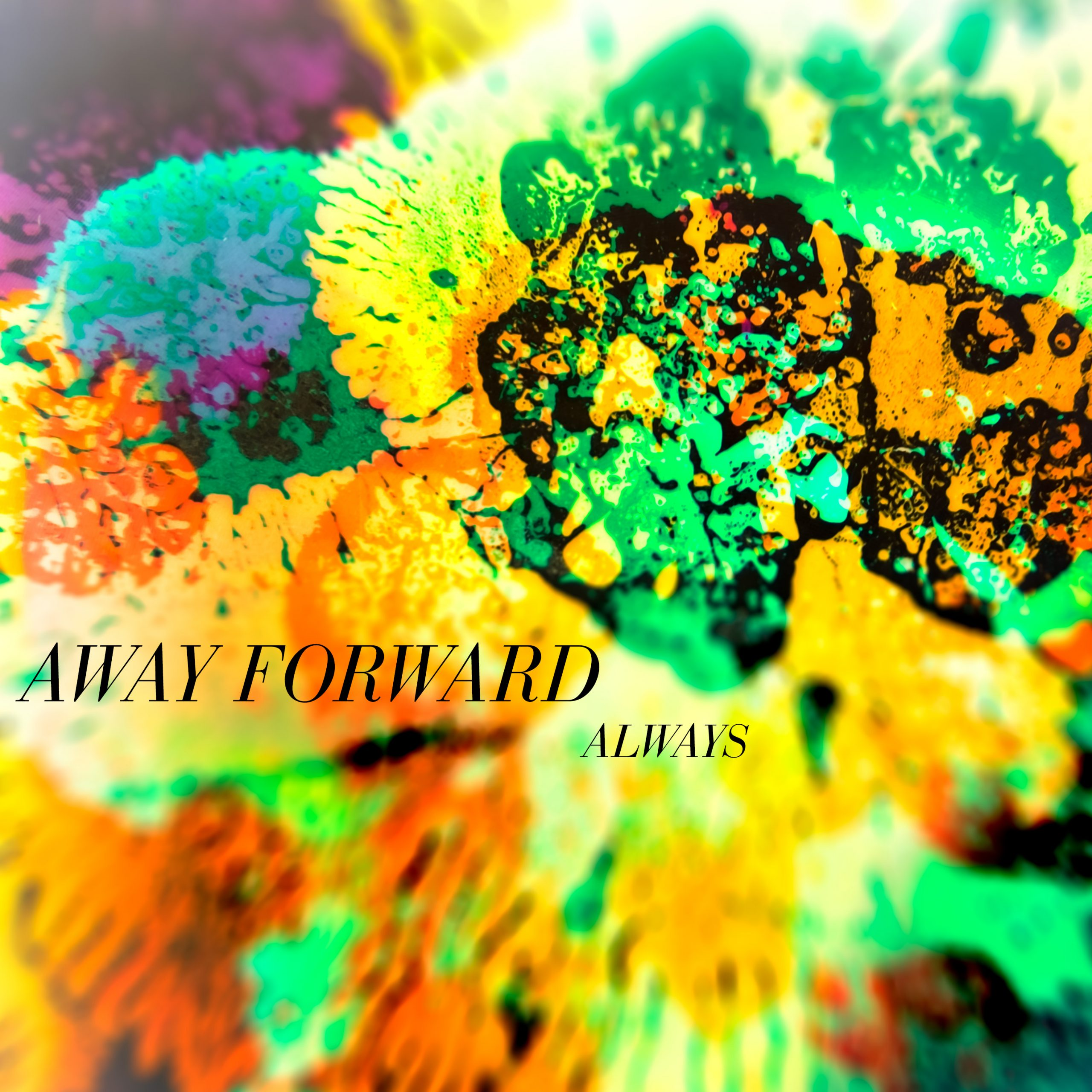 "Away Forward ""Always"""